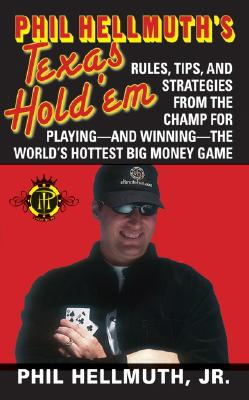 Phil Hellmuth's Texas Hold 'em By Hellmuth, Phil