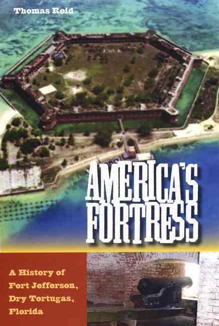America's Fortress By Reid, Thomas